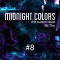 Midnight Colors with Mr.Thy #8