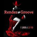 Franco Rana & Dj Vip : Rendez Groove