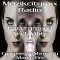 Marky Boi - Muzikcitymix Radio - Underground Tech Vibes