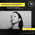 Navigating The Noise Panel 004 (Presented by Myseum and NXNE)