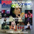 POP MIX - MARCH 2021