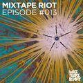 Mixtape Riot #13