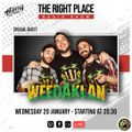 The right place Pt. 06 - S. 12 / Special guest : WeedaKlan