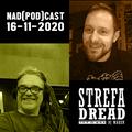 Strefa Dread 674 (Radikal Guru, Patryk Krasniewski, Clive Hunt etc), 16-11-2020