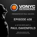 Paul van Dyk's VONYC Sessions 408 - Paul Oakenfold