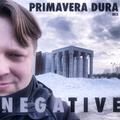 DJ NEGATIVE - PRIMAVERA DURA MIX