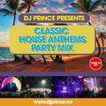 Classic Vocal House Anthems (30 min Party Mix) pt 1 - Mixed By DJ Prince (Norway)