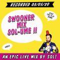 Swooner mix no. 22: Solume II
