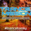 Danny Cadeau - TranceMission Radio 033 Guestmix
