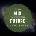 FREATS Mix / Free Future Beats, Bass, Trap & Hip Hop / Feb 17 / 40min