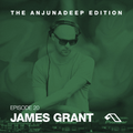 The Anjunadeep Edition 20 With James Grant