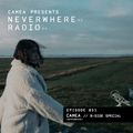 Camea Presents Neverwhere Radio 031 - the B-sides special
