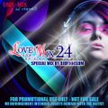 Love Mix 24 (OPM Edition) 2021 Special Mix by DJDennisDM
