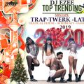 DJ EZEE - TOP TRENDING  TRAP - TWERK - LATIN  - TRAPICAL HOUSE - AFROBEATS  - DANCEHALL 2019-2020