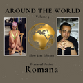 Around The World Volume 3: Featured Artist: Romana (Slow Jam Edition)