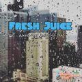 #FreshJuice Music Mix 11.29.20