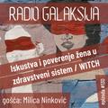 Radio Galaksija #130: Iskustvo i poverenje žena u zdravstveni sistem, WITCH projekat [15-06-2021]