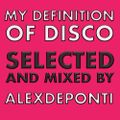 Alex De Ponti - My Definition of Disco (with Soul)