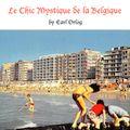 """Earl Orlog's """"Le Chic Mystique De La Belgique"""""""