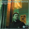 Everything Nice w/ Mutch 19th October 2021
