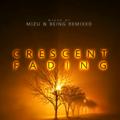 Crescent Fading - Mizu & Being Remixed - B2B #08