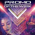 Promo Of The Week, April 1st Week (2021)