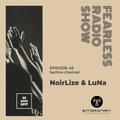 FEARLESS EPISODE45 - NoirLize & LuNa @ STROM:KRAFT RADIO