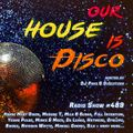 Our House is Disco #489 from 2021-05-07