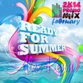 Alex Kenn - Ready For Summer ( February Promotional Mix 2k14)