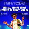 Joint Radio mix 134 Joint Radio Special Reggae Show Team Respect To Bunny Wailer