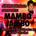 Mambo Jambo: Return To The Classics 2 - A POP Craving