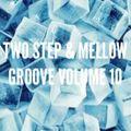 2 Step Mix - Volume 10
