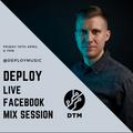 Deploy - Live Mix Session 10/04/20