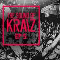 The Sound of KRAIZ - Ep 5