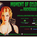 Moment Of Eclection with RockerboB - Original Airdate: Rocktober 25th, 2019