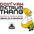 Doin yah metrum thang - Jmaxlolo mashup