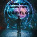 Johnny Mack - Lucidflow Records Mix