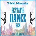 Tikki Masala Ecstatic Dance Barcelona 04-10-2019
