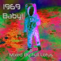 1969 Baby! Mixed By Full Lotus