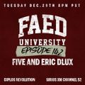FAED University Episode 142 with Five And Eric Dlux