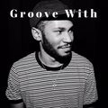 GROOVE WITH.. Kaytranada
