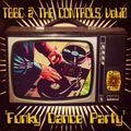 TBBC @ THE CONTROLS - VOL.10 ''Funky Dance Party'' (The Big Bird Cage In The Mix)