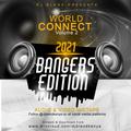 WORLD CONNECT BANGERS EDITION - DJ BLEND (LIVE MIX)