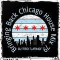 HOUSE MIX 79 [Bringing Back Chicago House]