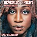 Beverley Knight | Southern Freeez | Funky Pearls Mix