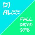 DJ ALEE Fall Demo 2018