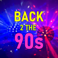 Back 2 The 90s - Show 51 - Eurodance Special