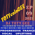 TOTYcoloGEE 2021 - 09 - DJ TOTY GEE Live