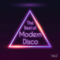THE BEST OF MODERN DISCO Vol.2 (Tuxedo, Chromeo, Purple Disco Machine)