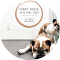 Funky House Sessions | 2015 | By James Barbadoro